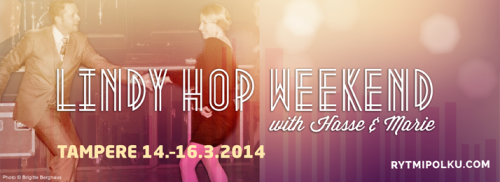 Lindy Hop Weekend w/ Hasse & Marie, Tampere 14.-16.3.2014